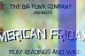"""Fundraiser : Proceeds from the upcoming """"American Fridays"""" to be donated"""