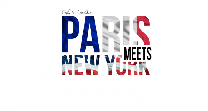 Gift Guide: Paris Meets New York