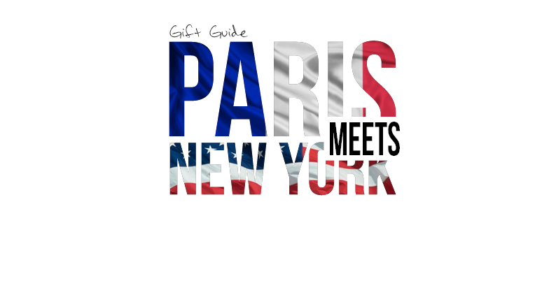 Gift Guide: Paris Meets New York